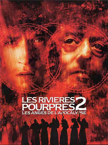 Les Rivières Pourpres 2 (Les Anges de l'Apocalypse)