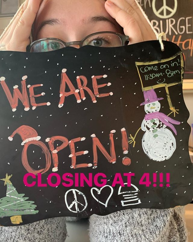 WE ARE CLOSING AT 4pm today!!! (AKA Christmas Eve) 🎄🎊🎁🎄🎊🌲🍔🎁🎊🌲 Come on in before we close to get Gift Cards, Burgers, Fries, and our Amazing Specials!!!