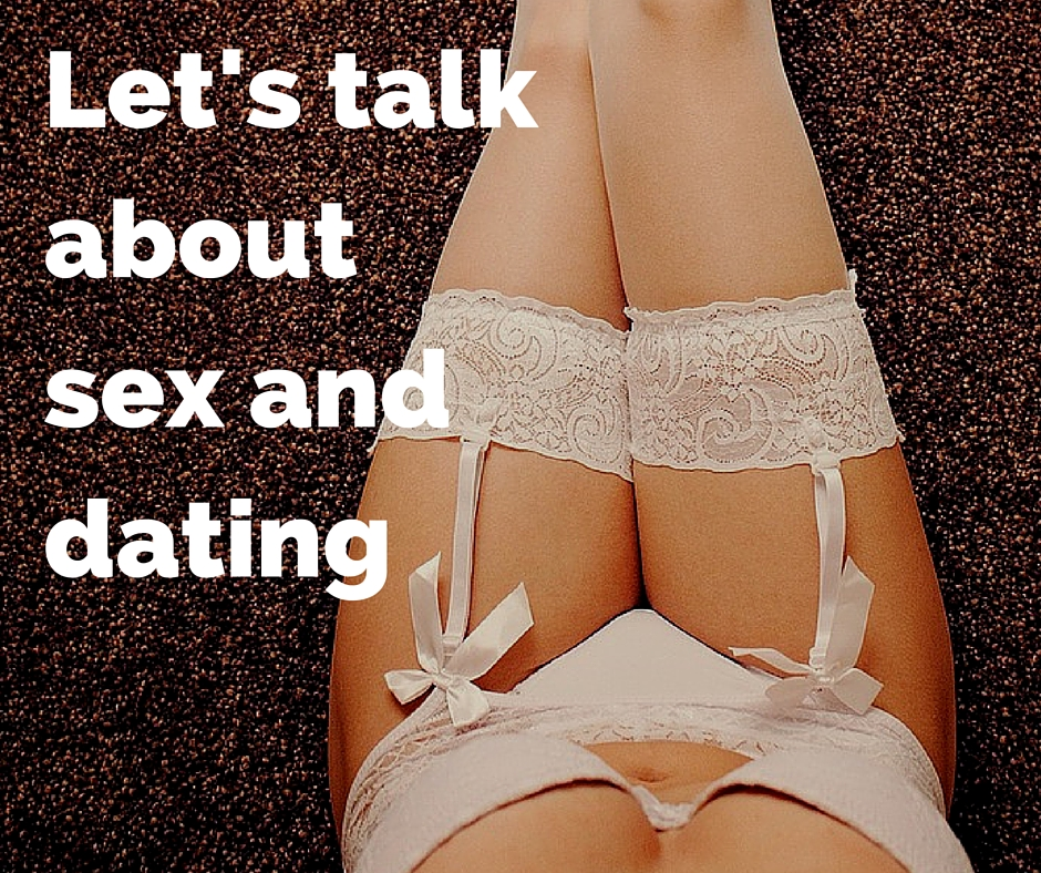Lets-talk-about-sex-and-dating.jpg