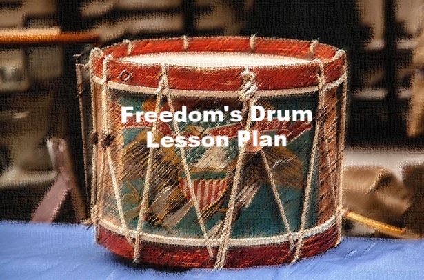 Freedom's Drum Lesson Plan 3rd -5th Grade