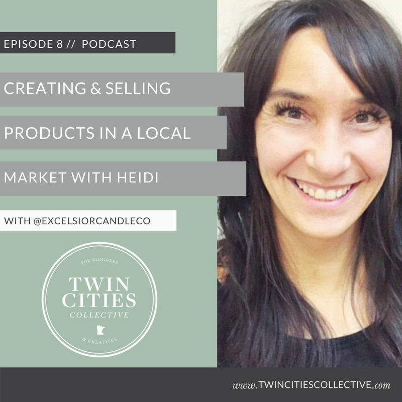 Selling Physical Products Locally with Excelsior Candle-Twin Cities Collective Podcast