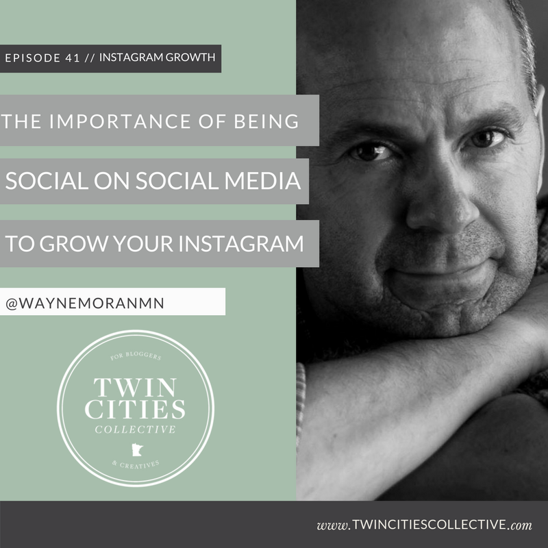 The Importance of Being Social on Social Media To Grow Your Instagram Twin Cities Collective Podcast