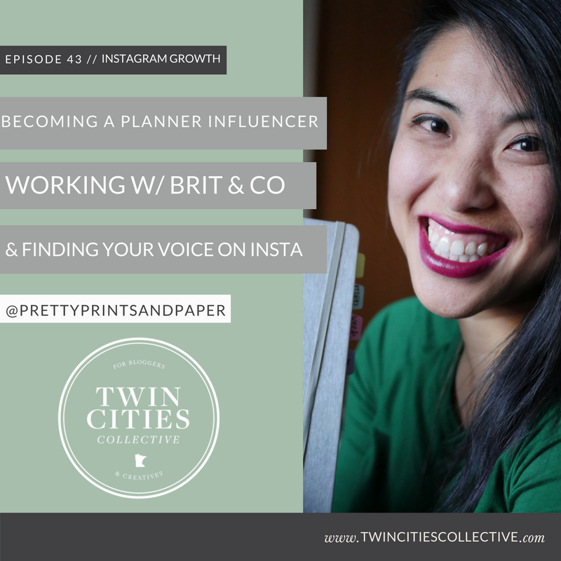 Becoming a Planner Influencer, Working with Brit + Co & Finding Your Voice on Instagram with Jessica Chung of @prettyprintsandpaper Twin Cities Collective Podcast