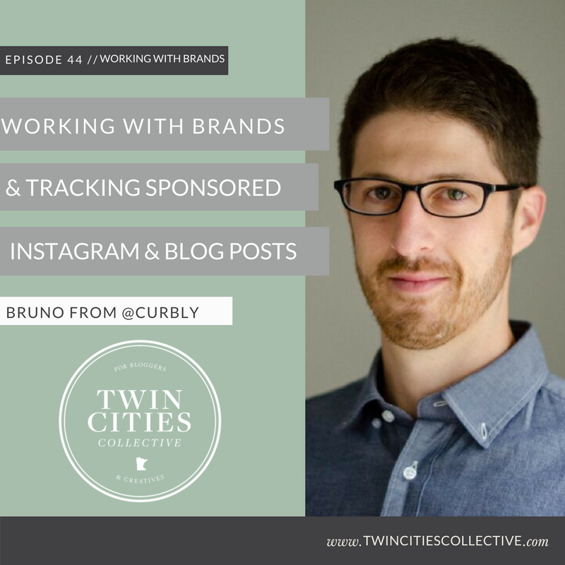 Working with Brands & Tracking Sponsored Blog & Instagram Posts with Bruno from @curbly