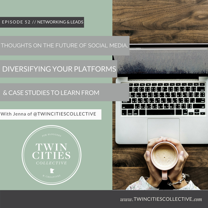 Thoughts on the Future of social media, diversifying your platforms, & case studies to learn from!