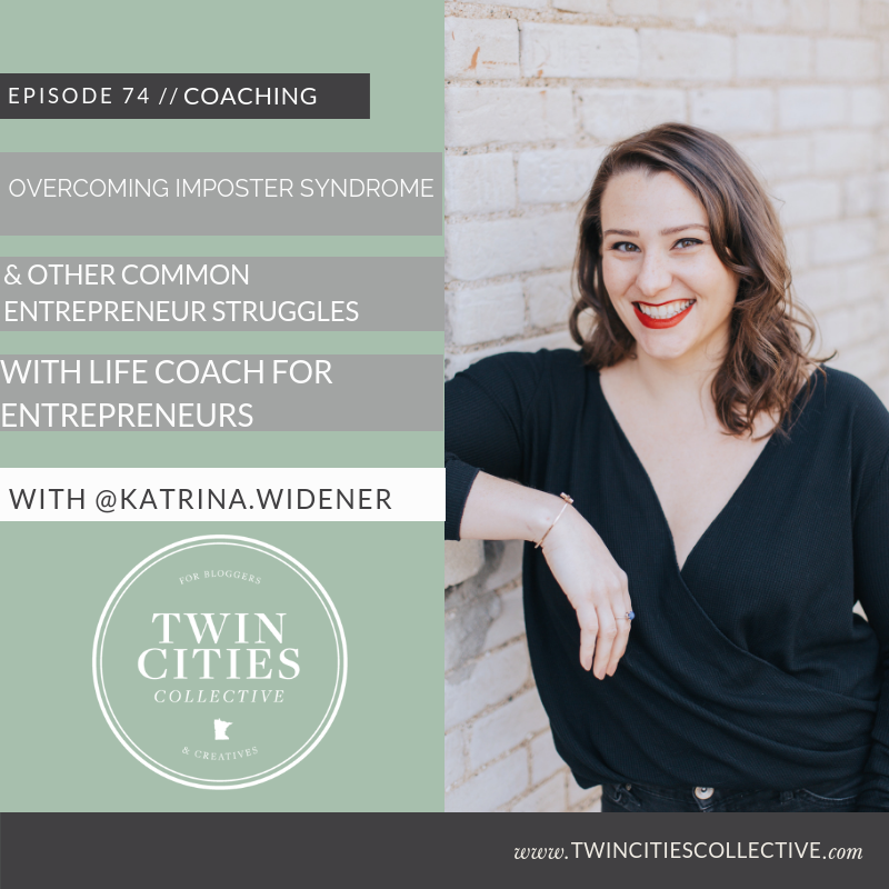 Overcoming Imposter Syndrome & Other Common Entrepreneur Struggles with life coach for entrepreneurs @katrina.widener