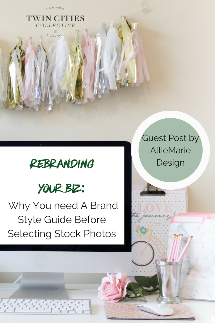Rebranding Your Biz: Why You need a Style Guide Before Selecting Photos