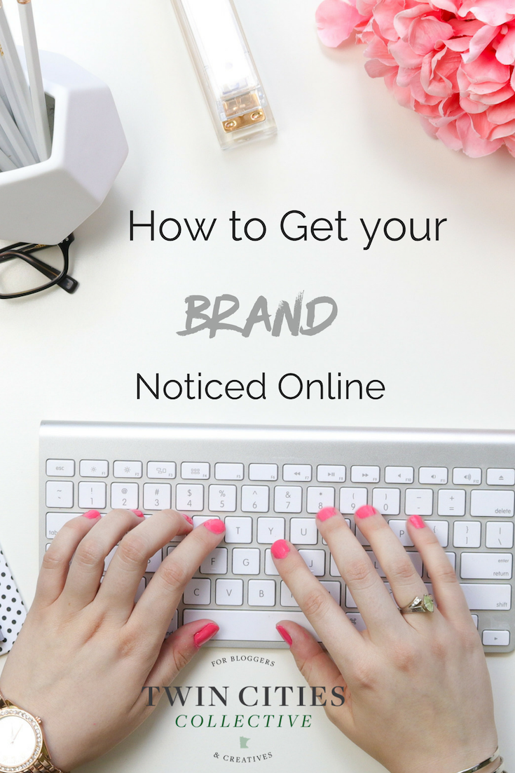 10 Easy Ways To Get Your Brand Noticed!