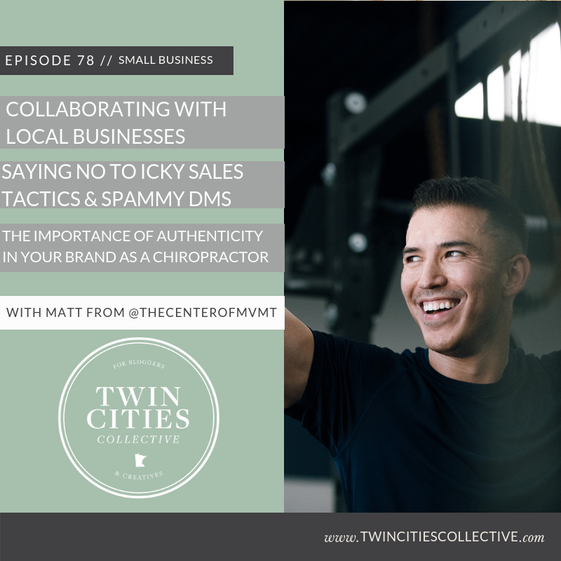 2.78 Collaborating With Local Businesses, Saying No to Icky Sales Tactics & Spammy Dms & The Importance of Authenticity in your brand as a Chiropractor