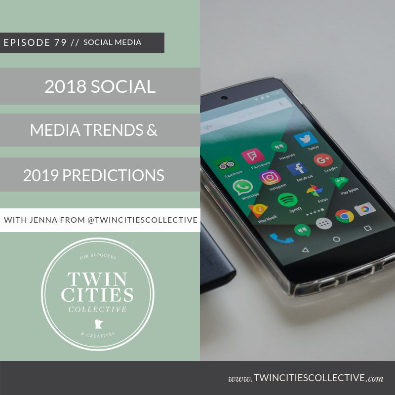 2018 Social Media Trends & 2019 Predictions