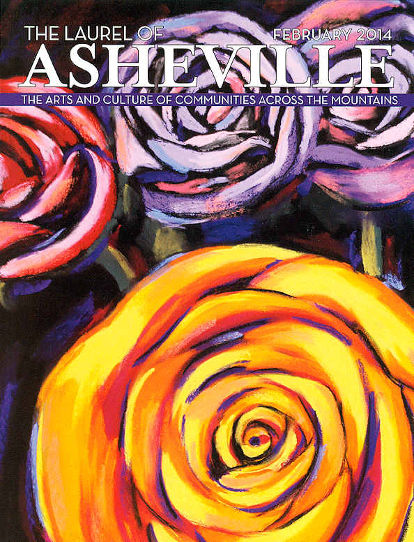 Featured Cover Artist   The Laurel of Asheville Magazine, Feb. 2014