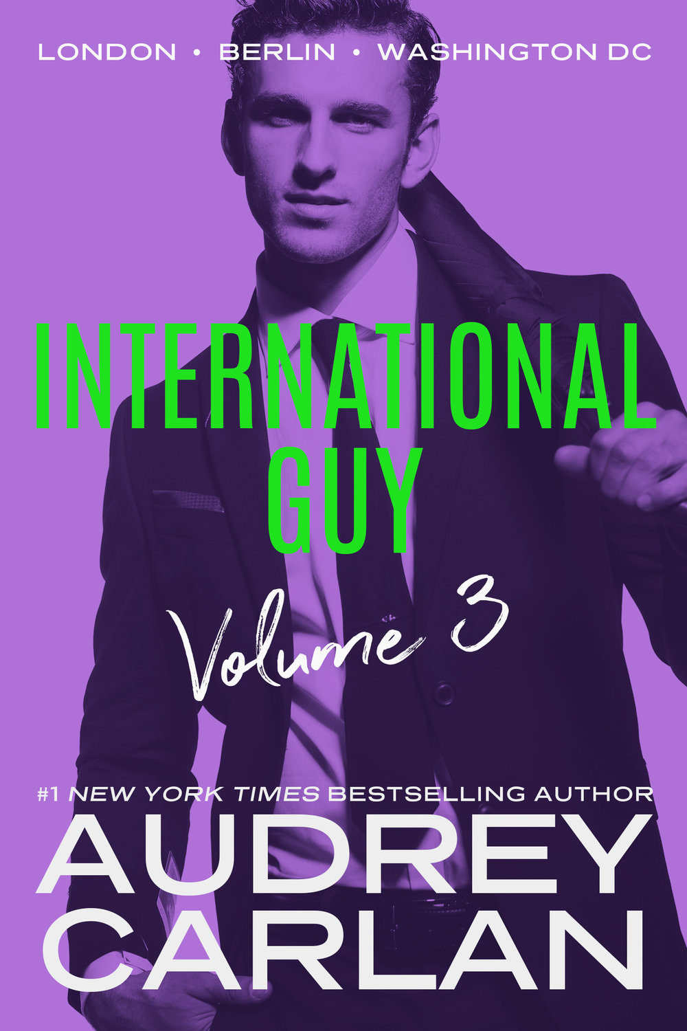 Audrey Carlan International Guy Volume 3.jpg