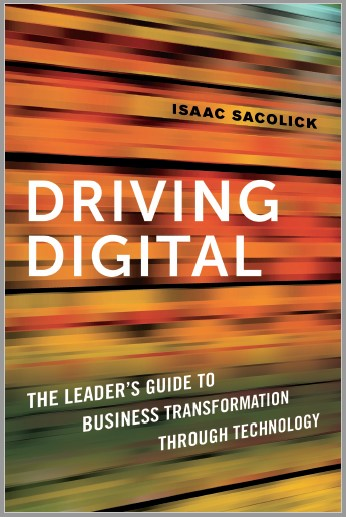 Driving Digital by Isaac Sacolick