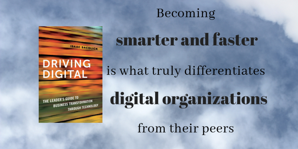 10 ways Digital Organizations are Smarter Faster than their Peers