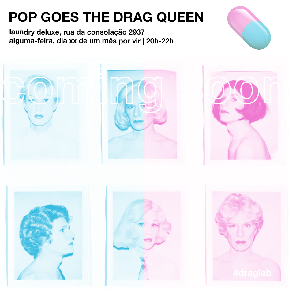 draglab_popgoesthedragqueen_comingsoon.png