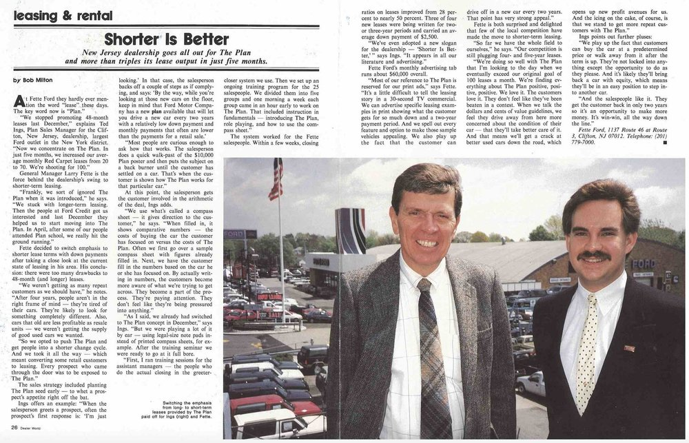 Ted Ings  (right) is pictured in 1988 with Larry Fette, Dealer Principal at Fette Ford in Clifton, NJ. Under Ted's guidance, Fette Ford became the # 1 volume 24-month Red Carpet Leasing Dealer for Ford Division of the Ford Motor Company.