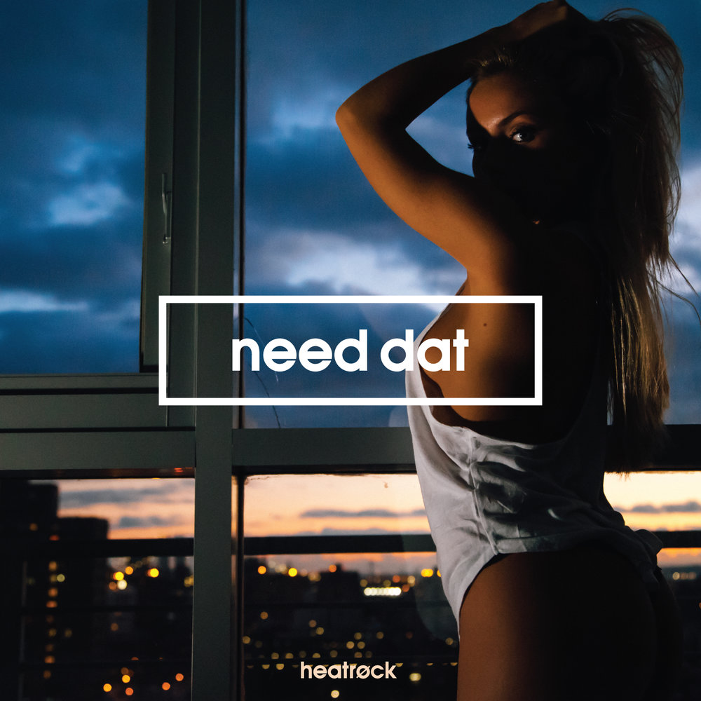 MixMason - Need Dat (ft. A.Tibbz) - RELEASE DATE: AUG 11, 2017