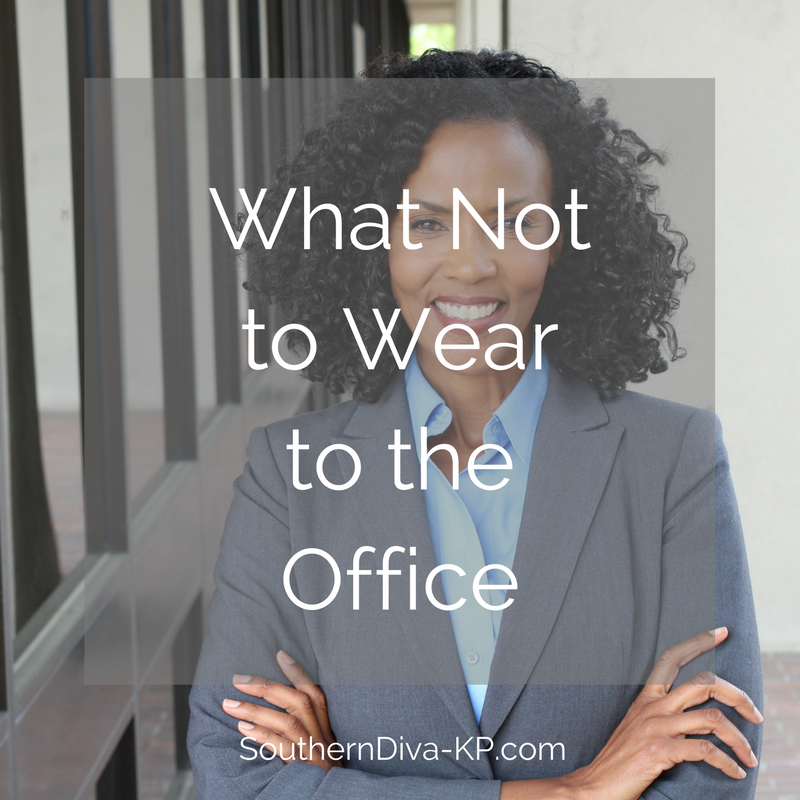 What Not to Wear to the Office IG-3.png