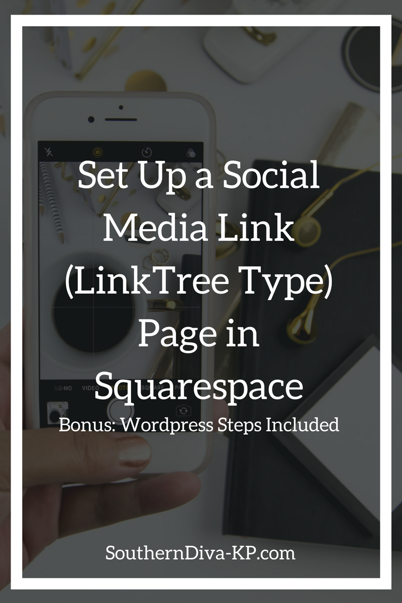 Set Up a Social Media Link (LinkTree Type) Page in Squarespace.png