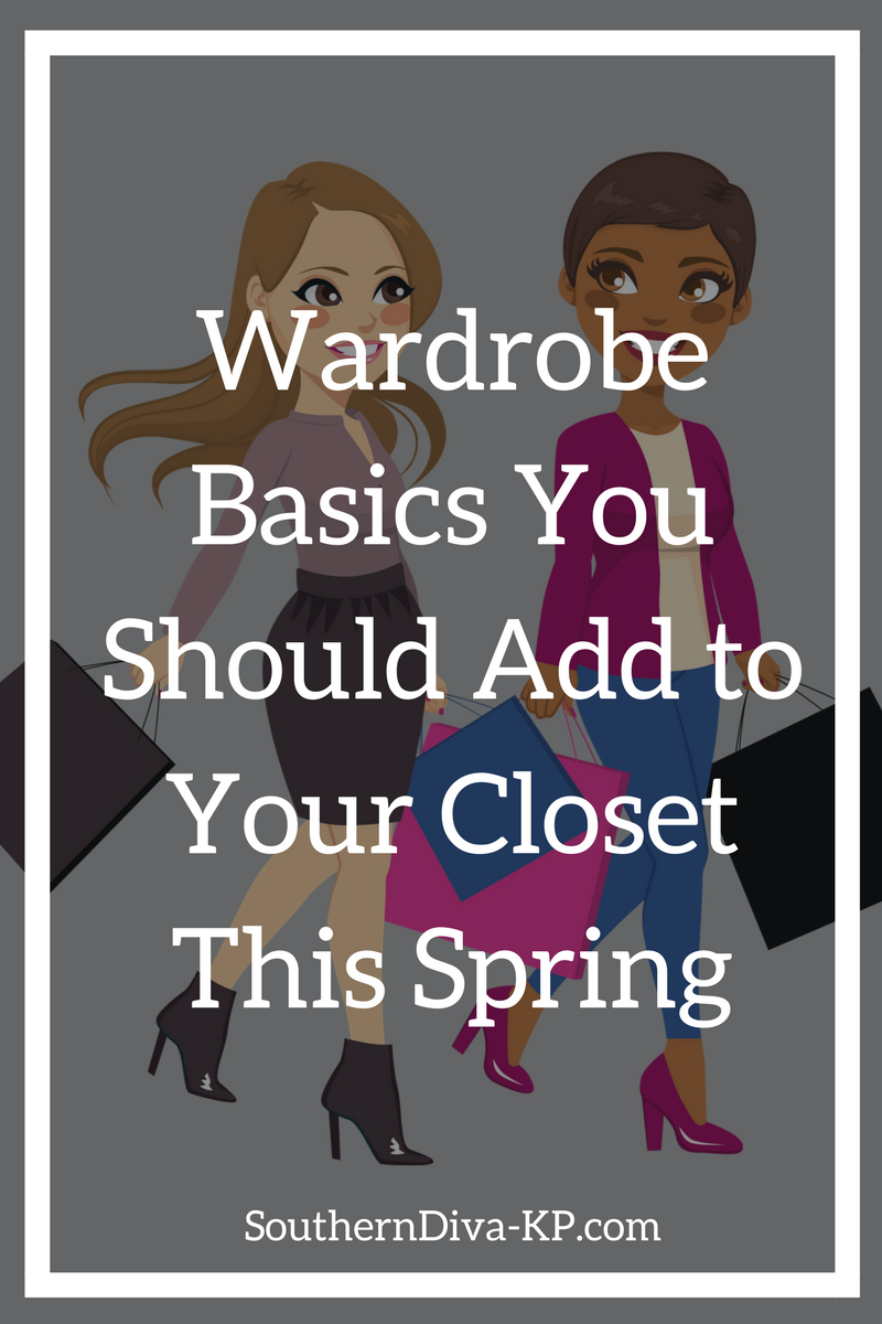 Wardrobe Basics You Should Add to Your Closet This Spring.png