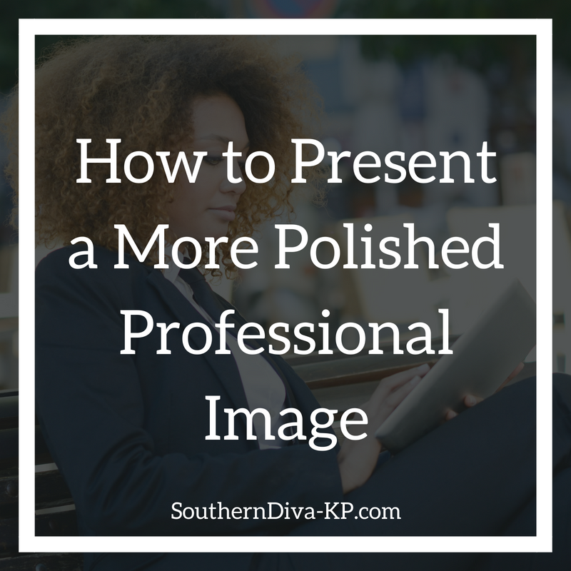 How to Present a More Polished Professional Image IG.png