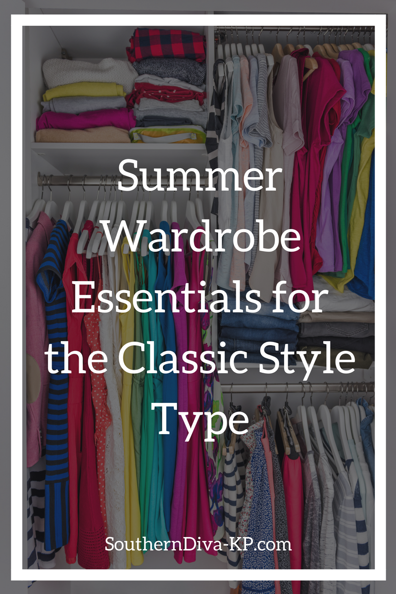 Summer Wardrobe Essentials for the Classic Style Type.png