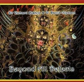 BEYOND ALL DEFECTS by SRB & W. David Oliphant (CD) Chodpa Media, 2012