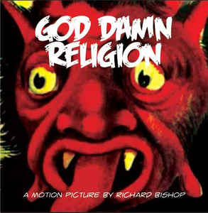 GOD DAMN RELIGION (DVD) Locust, 2006