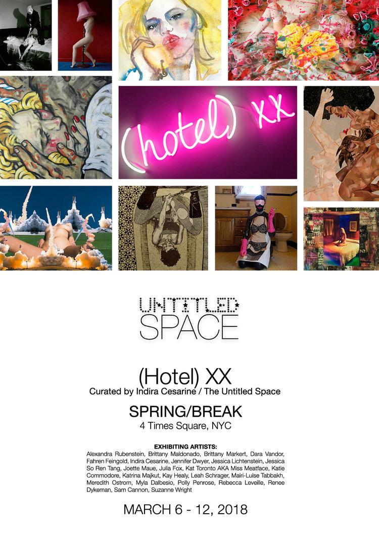 Hotel XX Exhibition   Spring/Break Art Show — Brittany Maldonado