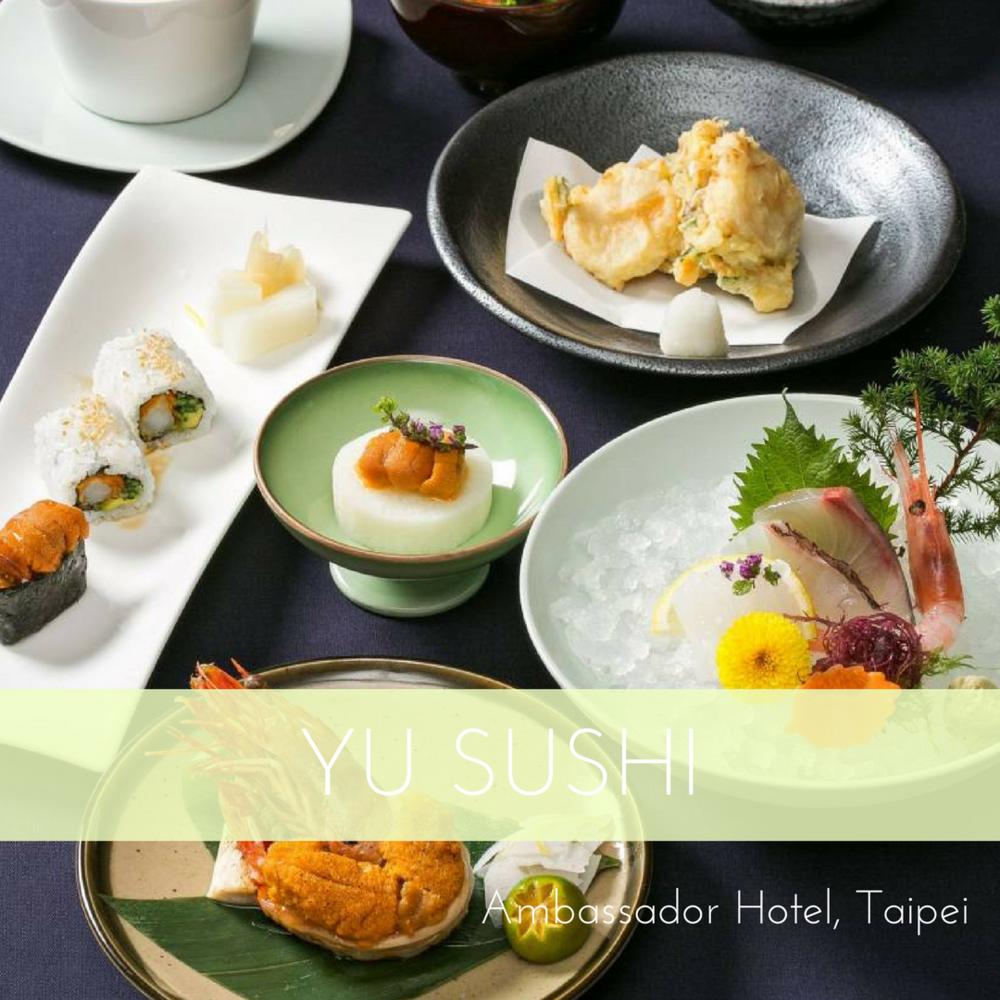 YU SUSHI - Taipei Ambassador Hotel