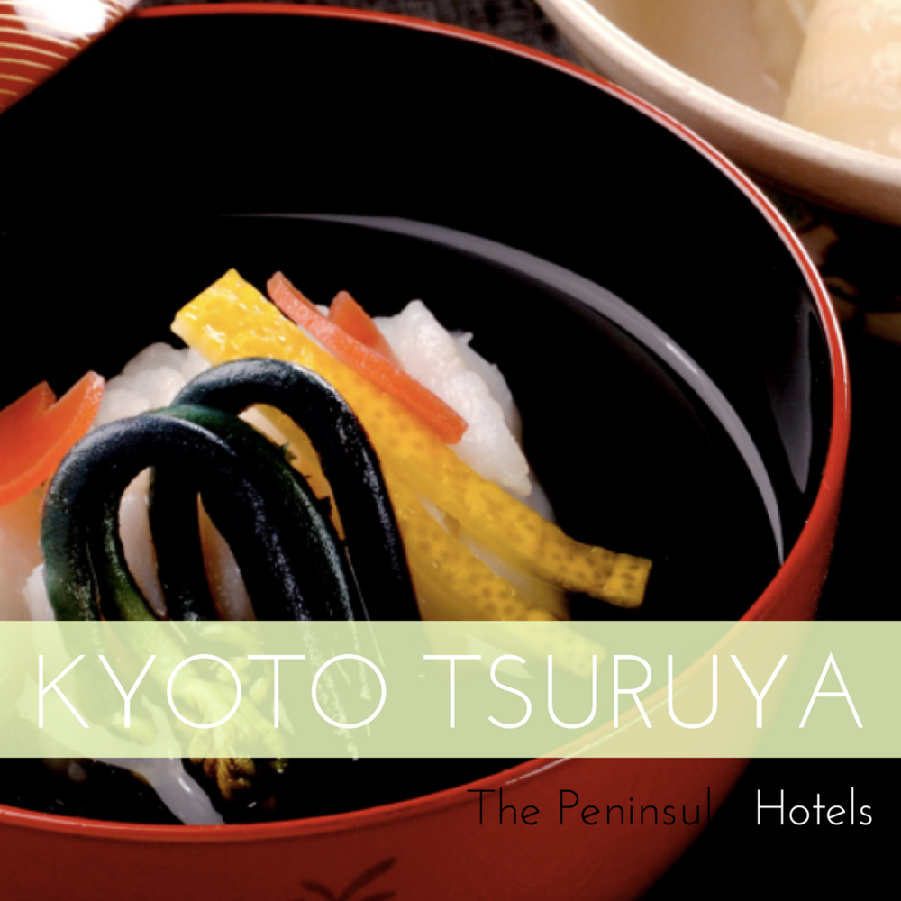 KYOTO TSURUYA - The Peninsula Hotels