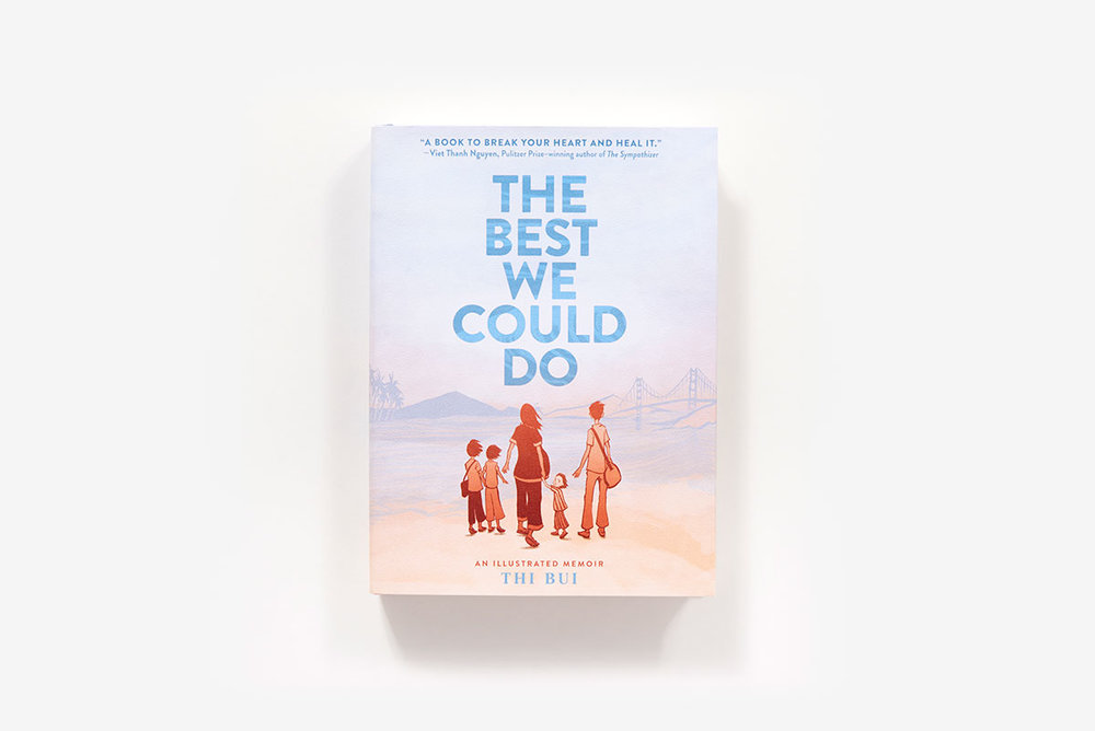 "The cover image for ""The Best We could Do"" comes from ABRAMS,  www.abramsbooks.com"