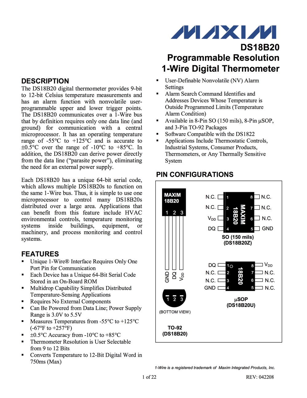 Data sheet for DS18B20 1-wire digital thermometer (  22 page PDF, 262 KB  )
