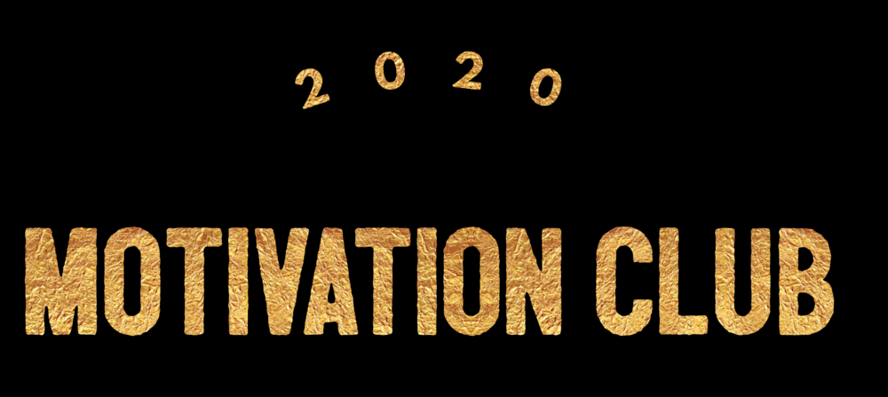 2020 Motivation Club