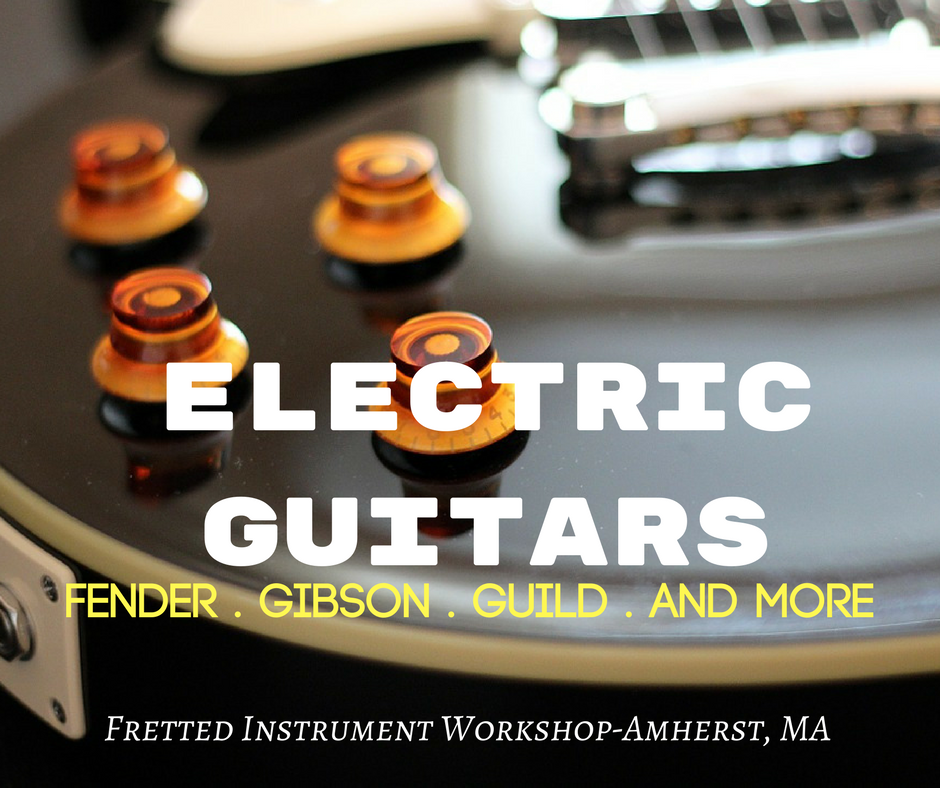 The best selection of electric guitars in Massachusetts at Fretted Instrument Workshop (Amherst)