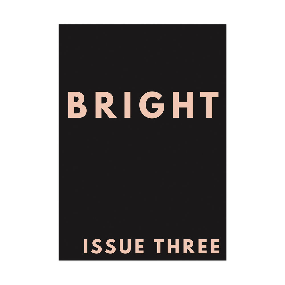Bright Zine Issue Three.jpg