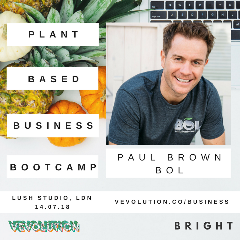 Plant Based Business Bootcmap 2018 | London Bright x Vevolution - 12.png