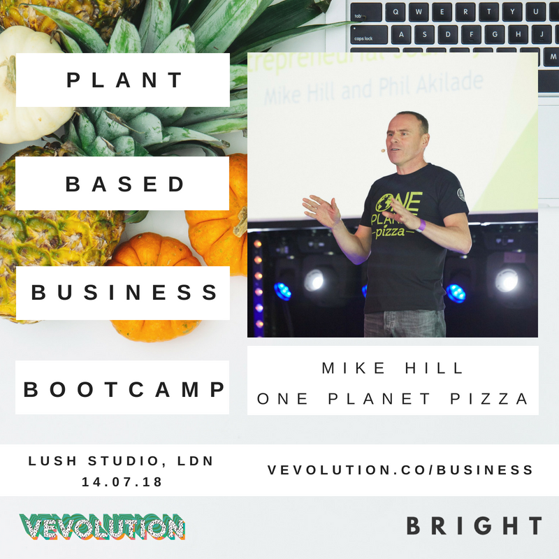 Plant Based Business Bootcmap 2018 | London Bright x Vevolution - 7.png