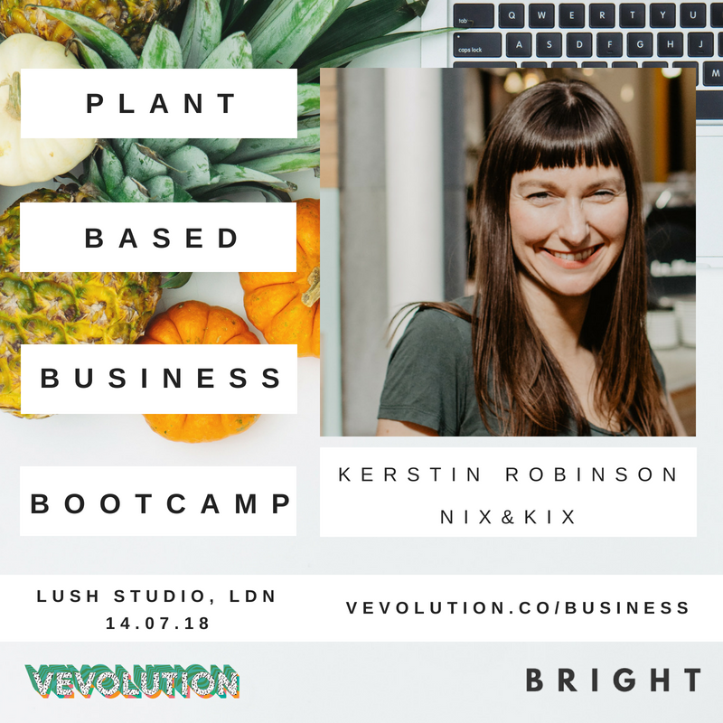 Plant Based Business Bootcmap 2018 | London Bright x Vevolution - 5.png