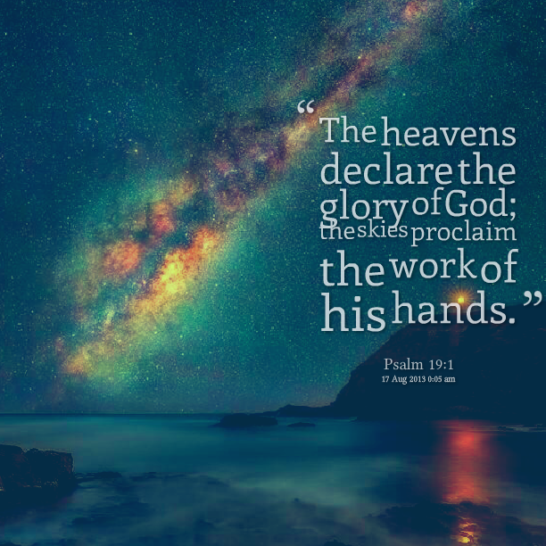 18375-the-heavens-declare-the-glory-of-god-the-skies-proclaim-the.png