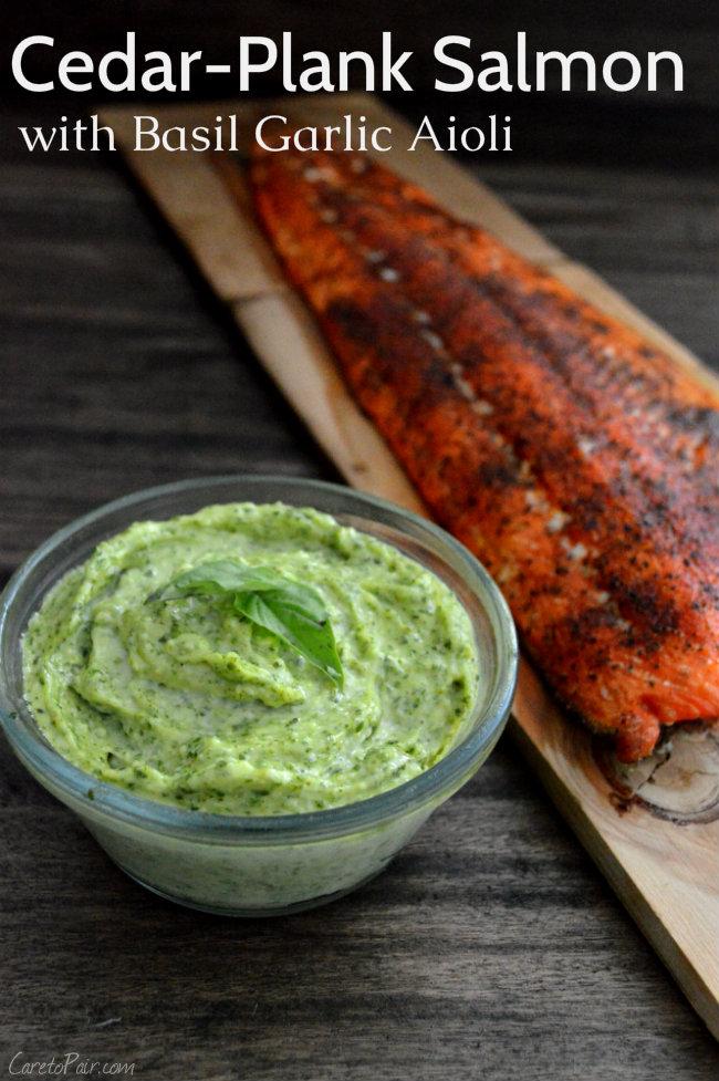 Cedar Plank Salmon Wine Pairing with Garlic Basil Aoili | CaretoPair.com