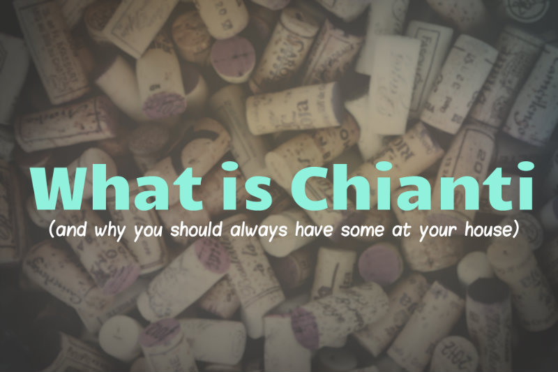 What is Chianti? A quick resource of Chianti and Great Examples via CaretoPair.com