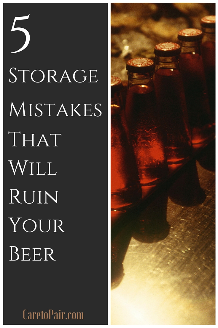 Are you storing your beer correctly? These 5 common mistakes that can ruin beer may surprise you |CaretoPair.com