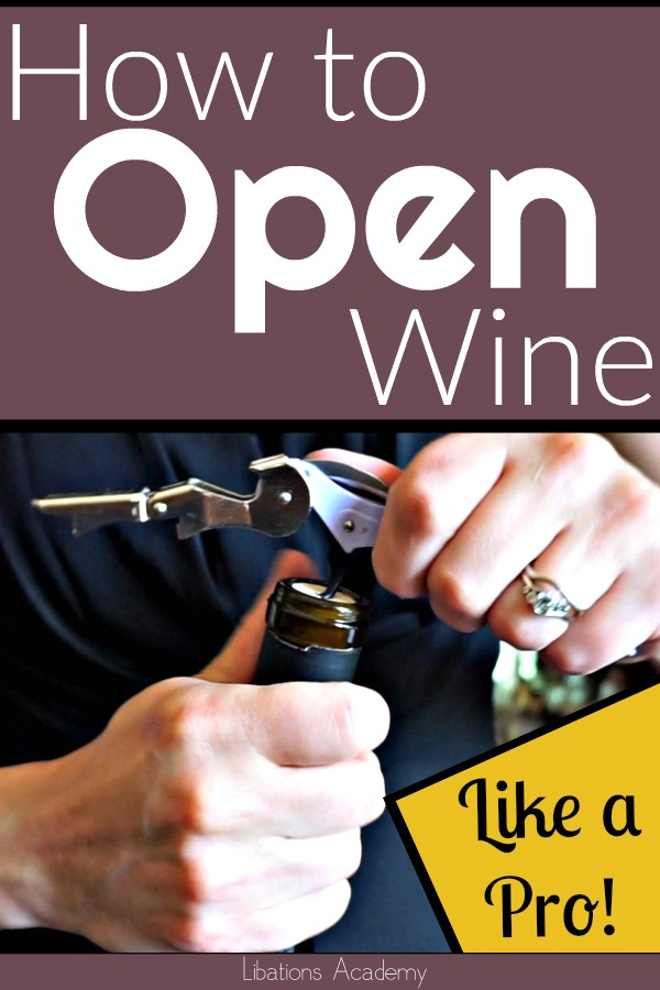 How to Open a Bottle of Wine on LibationsAcademy.com
