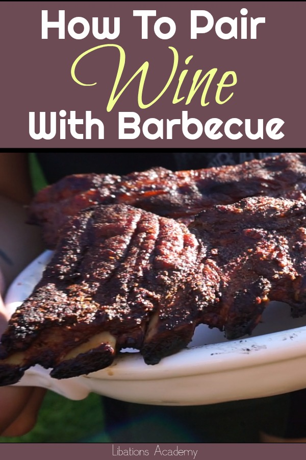 How to Pair  Wine With Barbecue