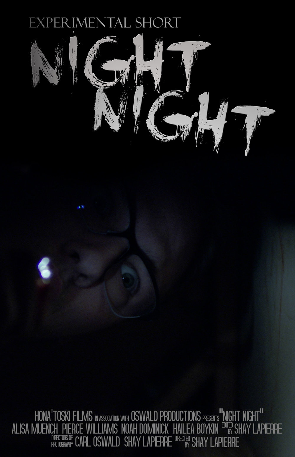 Night Night - Directed by Carl Oswald and Shay LaPierre  There's no need to search for they will seek, the depths of your mind have risen and leaked.