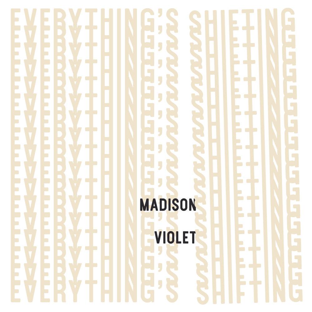 MadisonViolet_Everything'sShiftingAlbumCoverArt.jpg