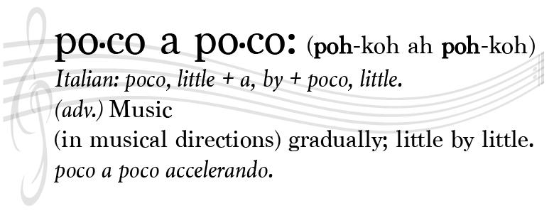 Poco a Poco definition