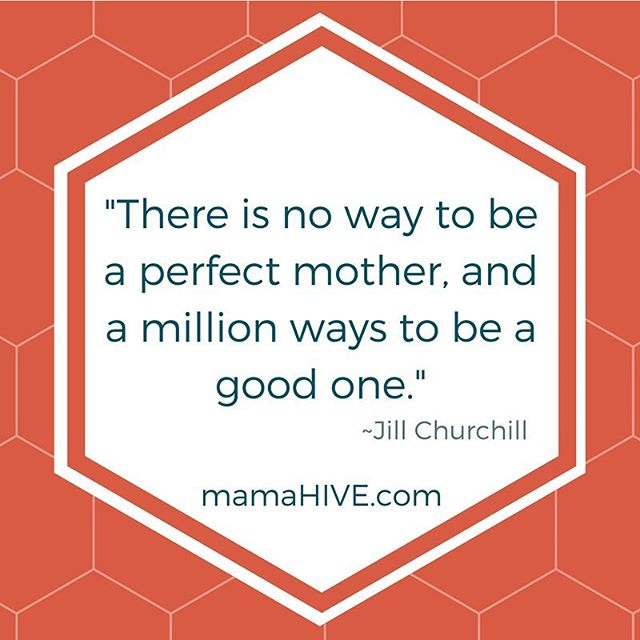 Give up on perfection. You are already an amazing mom. 🐝❤️ #mamahive #motherhood #perfectionsucks