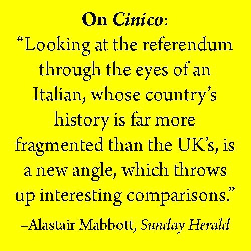 Good review from The Herald for Allan Cameron's Cinico: Travels with a Good Professor at the Time of the Scottish Referendum!